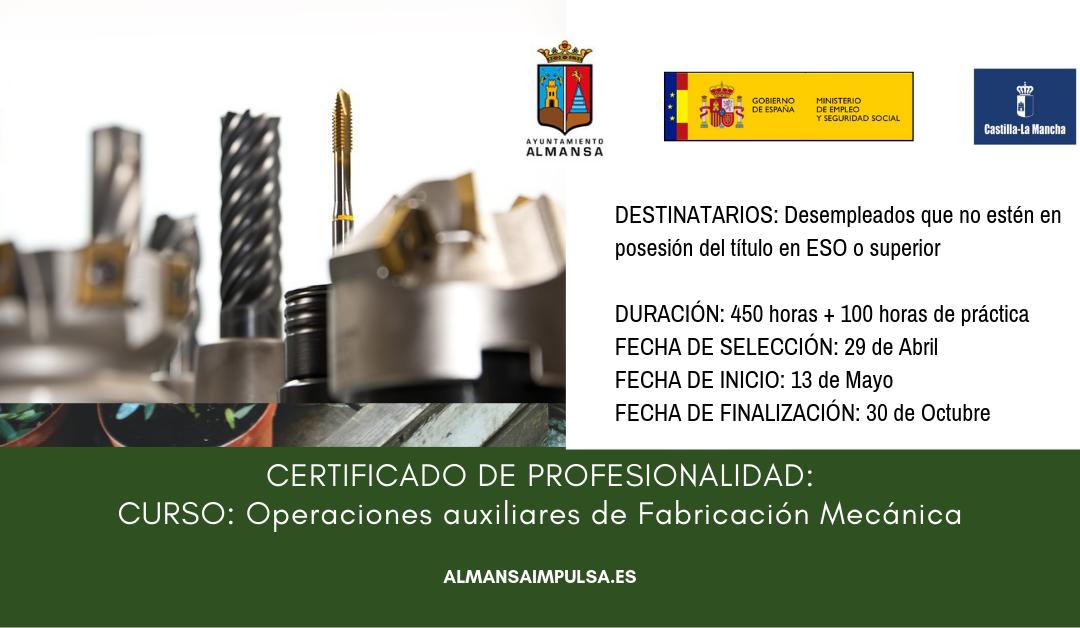CURSO: Operaciones auxiliares de Fabricación Mecánica